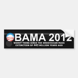 Obama - 2012 - la cosa peor desde la extinción tot pegatina de parachoque