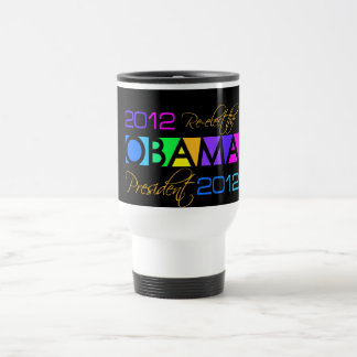 OBAMA 2012 mug - choose style & color