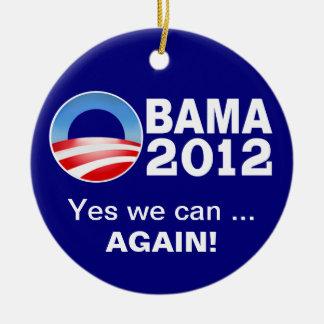 Obama 2012 - ¡Podemos sí… otra vez! Ornam Adorno Navideño Redondo De Cerámica