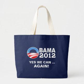 Obama 2012 - Podemos sí… ¡Otra vez! Tote Bolsas De Mano