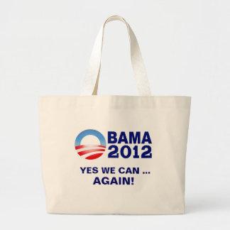 Obama 2012 - Podemos sí… ¡Otra vez! Tote Bolsas