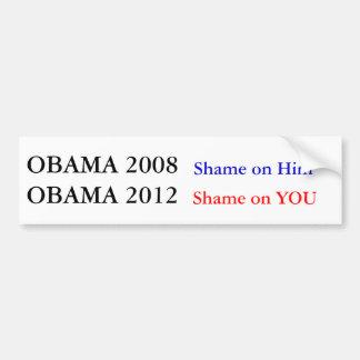 Obama 2012 Shame on You Car Bumper Sticker