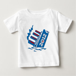 Obama 2012 Ship Sinking Baby T-Shirt