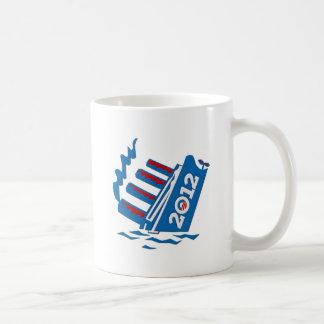 Obama 2012 Ship Sinking Coffee Mugs