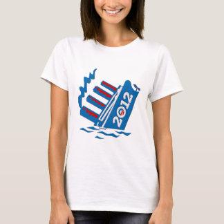 Obama 2012 Ship Sinking T-Shirt