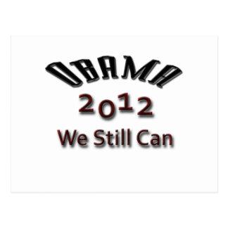 Obama 2012 We Still Can black Postcard