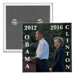 Obama 2012 y Clinton 2016 Chapa Cuadrada 5 Cm