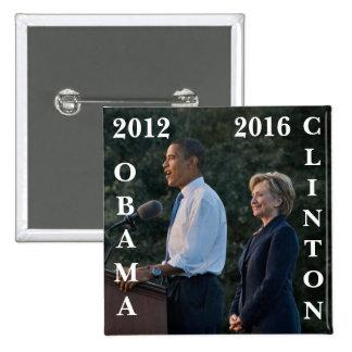 Obama 2012 y Clinton 2016 Pin Cuadrado