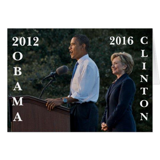 Obama 2012 y Clinton 2016 Tarjeta De Felicitación