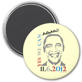 Obama 2012 Yes We Can Again! Button Magnet
