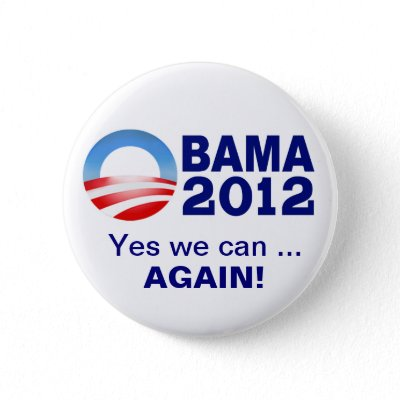 yes we can and will obama 2012