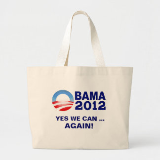 Obama 2012 - Yes We Can... Again! Tote Canvas Bags
