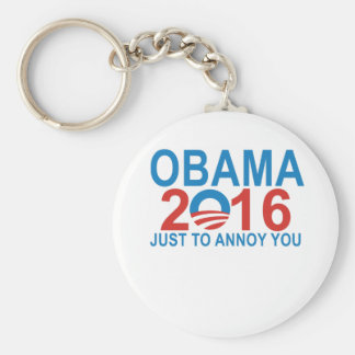 Obama 2016 Just To Annoy You ;. Keychain