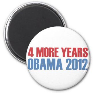 OBAMA 4 MORE YEARS 2 INCH ROUND MAGNET