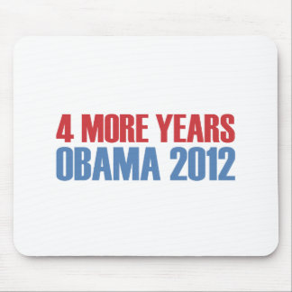 OBAMA 4 MORE YEARS MOUSE PAD