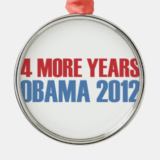 OBAMA 4 MORE YEARS CHRISTMAS ORNAMENT