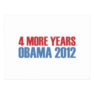 OBAMA 4 MORE YEARS POSTCARD