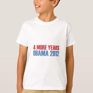 OBAMA 4 MORE YEARS T-Shirt