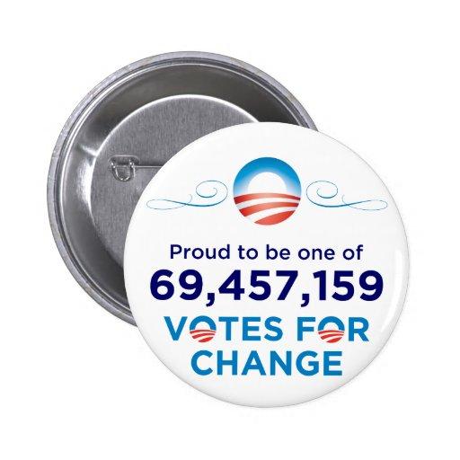 Obama: 69,457,159 Votes for Change Button