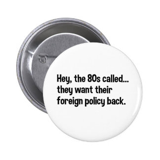 Obama 80s Foreign Policy Pinback Button