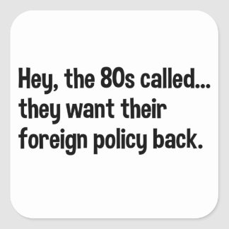 Obama 80s Foreign Policy Square Sticker