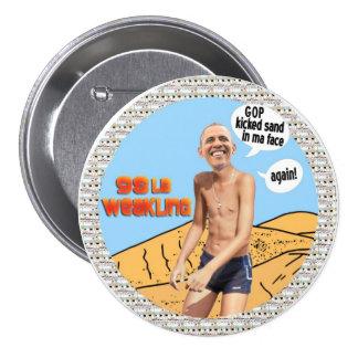 Obama 98lb weakling buttons