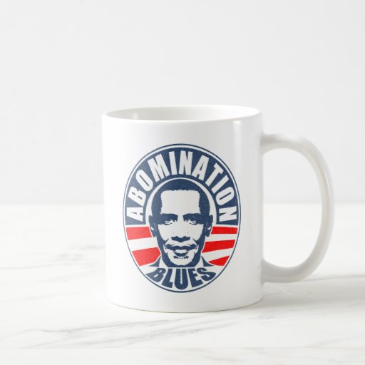 Obama Abomination Blues Coffee Mugs
