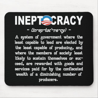 Obama Administration Ineptocracy Mousepad