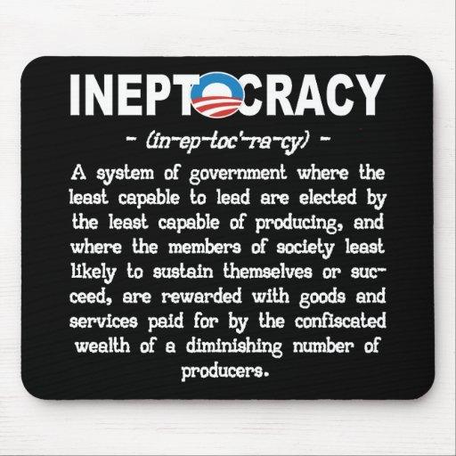 Obama Administration Ineptocracy Mousepad Mousepads