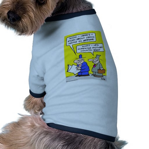 obama affair screwing other country pet clothing