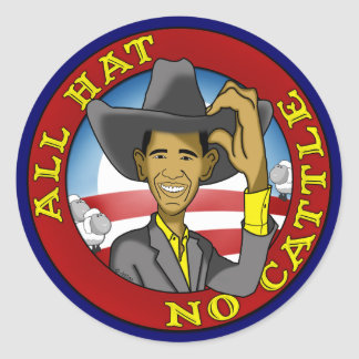 Obama All Hat No Cattle Classic Round Sticker