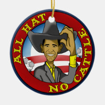 Obama All Hat No Cattle Ornaments