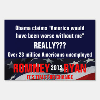 Obama America would have been worse without me Lawn Sign