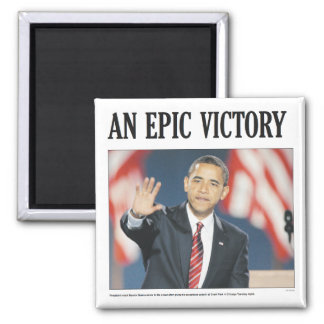 Obama: An Epic Victory Magnet