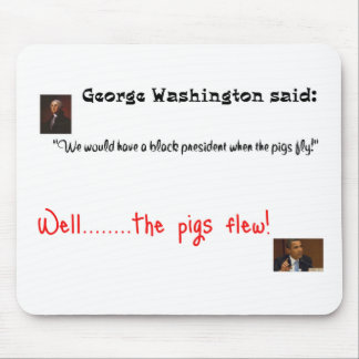 Obama and George Washington Mouse Pad