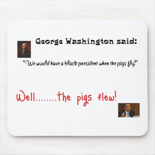 Obama and George Washington Mouse Pad