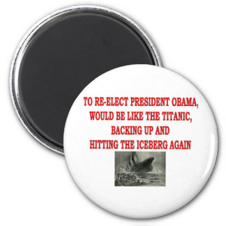 OBAMA AND THE TITANIC 2 INCH ROUND MAGNET