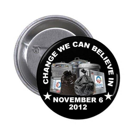 Obama anti - cambíenos puede creer adentro pins