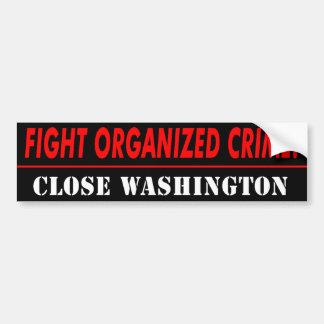 "Obama anti ""crimen de la lucha, Washington cercano Pegatina Para Auto"