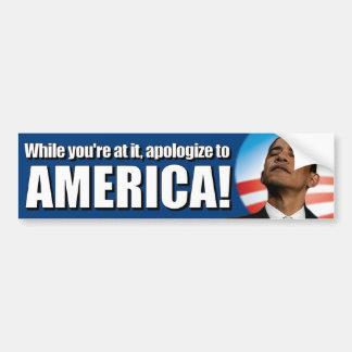 Obama anti - discúlpese a América Pegatina Para Auto
