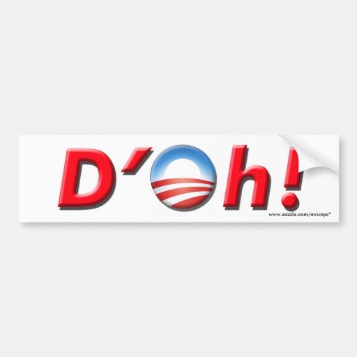"""Obama anti """"D'Oh!"""" pegatina para el parachoques Etiqueta De Parachoque"""