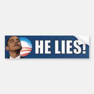 Obama anti: ¡Él miente! Pegatina De Parachoque