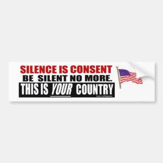 obama anti: El silencio es consentimiento Pegatina De Parachoque