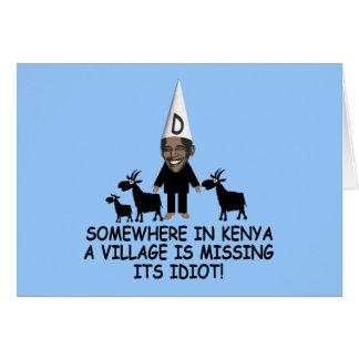 Obama anti, idiota del pueblo tarjeta de felicitación