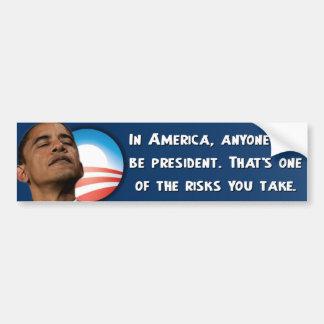 Obama anti - los riesgos que usted toma pegatina de parachoque