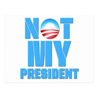 Obama anti no mi presidente tarjetas postales