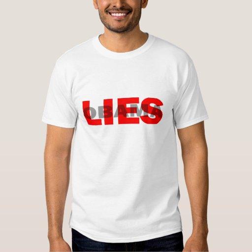 "Obama anti ""Obama miente"" camiseta Camisas"