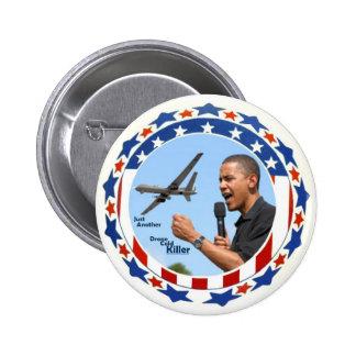 Obama: Apenas otro asesino del frío del abejón Pin Redondo De 2 Pulgadas