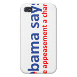 Obama Appeasement iPhone 4 Cover