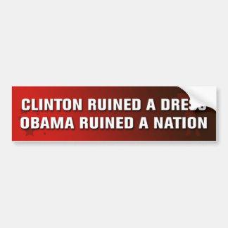 Obama arruinó una nación pegatina de parachoque